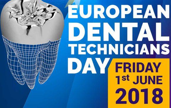 The First European Dental Technicians Day, the 1st June 2018