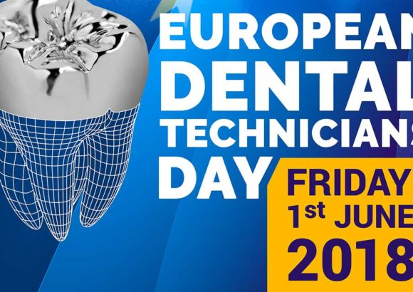 The First European Dental Technicians Day, the 1st June 2018