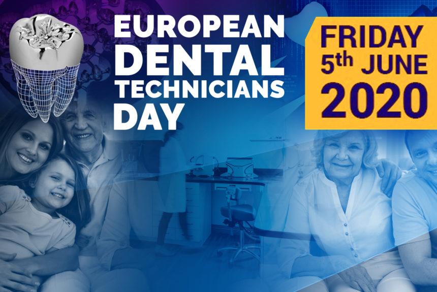 European Dental Technicians Day 2020 – UPDATE Covid-19
