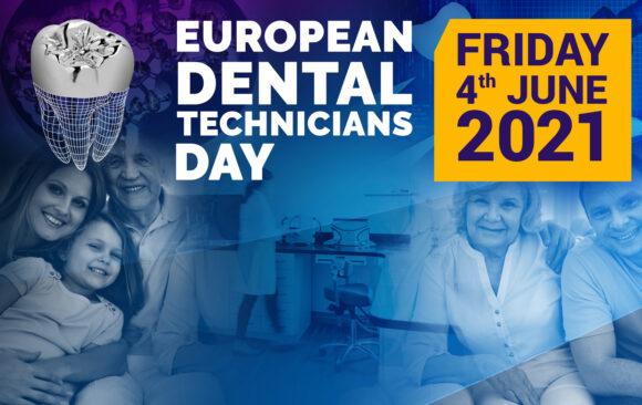 European Dental Technicians Day 2021